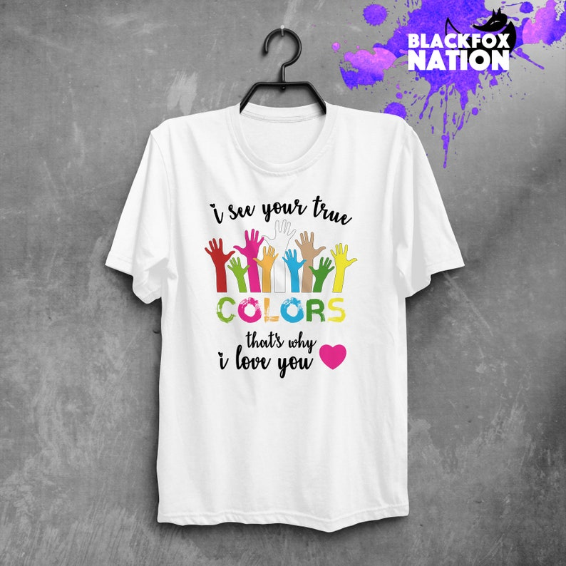 acef5173f09 I See Your True Colours Hands Autism Awareness Tshirt Mom Autism Shirt  Autism Shirt Supporting Autism True Colours Love Shirt BF1069