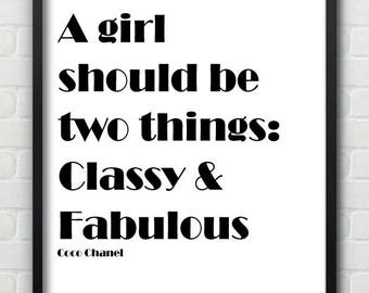 Classy and Fabulous Coco Chanel Print