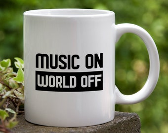 Musician Gift - Coffee Mug for Music Lover, Music Band Orchestra Teacher, Music On World Off Cup, Rock n Roll Present