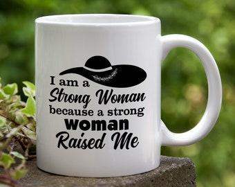 Strong Woman Ceramic Coffee Mug. Gift for Mom, Mother's Day Mug, New Mom Gift, Mom Mug, Gift for Her