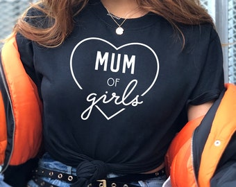 Gift for Wife, Mum of Girls, Mothers Day Gift for Mom Birthday Gift, Mom Shirt, Mom Life Shirt, Christmas Gift, Mama Shirt, Moma Momma Mommy