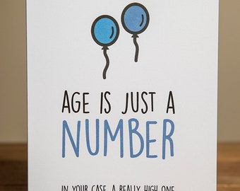 Greeting Card - Birthday, Funny, Quirky, Old, Age is Just a Number, A Really High One