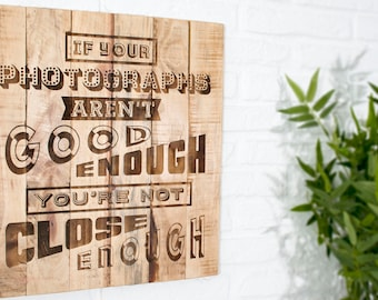 Robert Capa recycled wooden sign