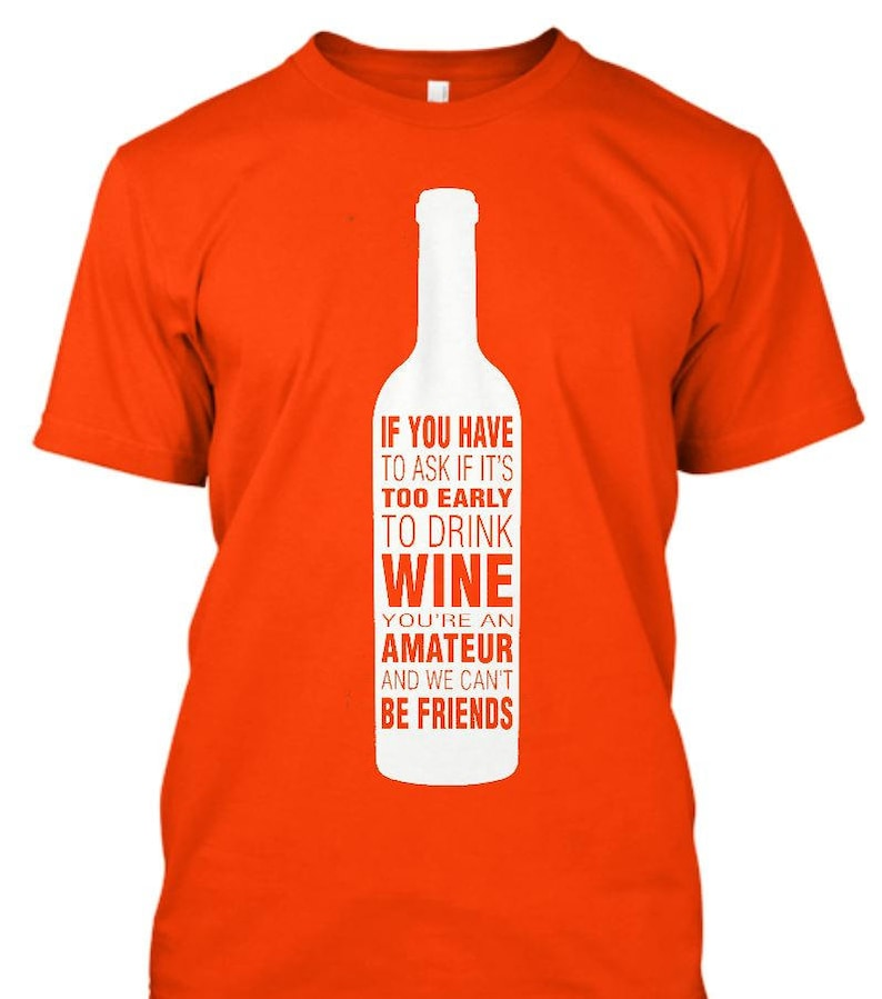 5b4da1bb Wine and Friends T-Shirt Can't be friends if you have to   Etsy