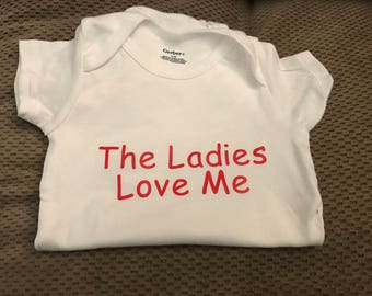 The Ladies Love Me Tee/Bodsuit