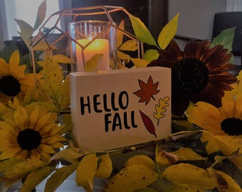 Hello Fall Signs, Autumn Signs, Home Decor, Seasonal Signs, Hand Painted Signs, Freestanding