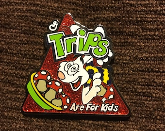 Tricks are for kids - trips are for kids hat pin