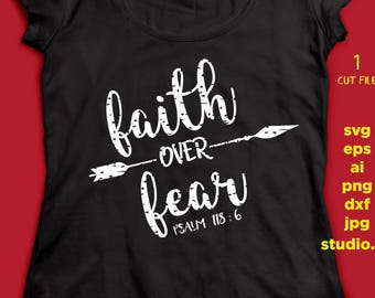 Faith Over Fear distressed, SVG - Arrow SVG, saying SVG , eps, svg, png, jpg, studio.3 instant download design for cricut or silhouette