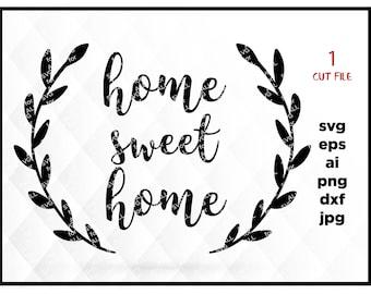 Home Sweet Home Svg, Home Sign Svg, Home Svg, House Svg, House Sign Svg, Digital Sign Cutting File JPEG DXF SVG Cricut Silhouette Print File