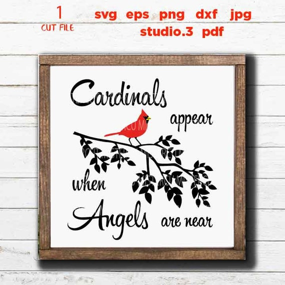 Cardinals Appear When Angels Are Near Cut Files Christmas Etsy