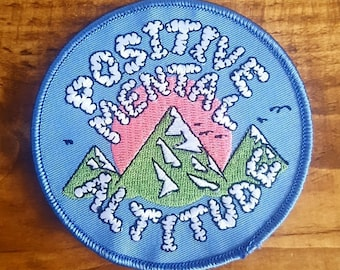 Positive Mental Altitude Embroidered Patch