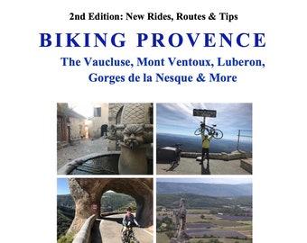 Biking Provence: The Vaucluse, Luberon, Gorges de la Nesque & More
