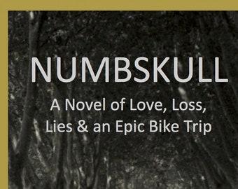 Paperback SALE! We have a *Limited supply* in Paperback: Numbskull The Novel