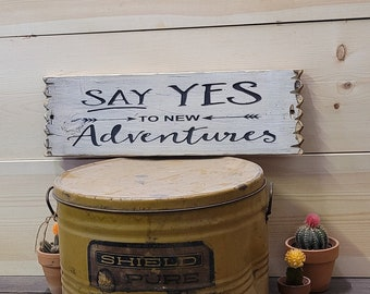Say Yes To New Adventures, Rustic Wood Sign, Cabin décor, Camping, Camp Sign, Travel Sign, Travel Theme, Home