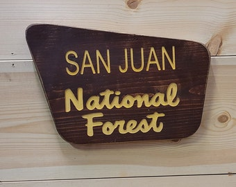 San Juan National Forest/Rustic/Carved/Wood Sign/Cabin/Décor/National Park/Colorado/Hiking/Camping/Mountains