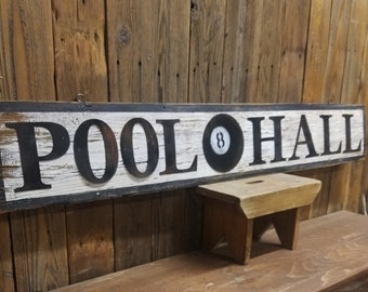 POOL HALL Rustic Wood Sign/Man Cave/Home decor/Barn wood/Vintage inspired/Bar decor/Billiards/Game Room/Family Room