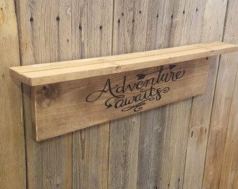 Wooden Shelves, Adventure Awaits  Wood Shelf, Engraved Wall Hanging, Rustic Wood Shelves, Outdoors, Cabin décor, Lodge décor