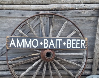 AMMO-BAIT-BEER Rustic Wood Cabin décor/Camping/Fishing/Boat Dock sign/Marina/Lake Sign