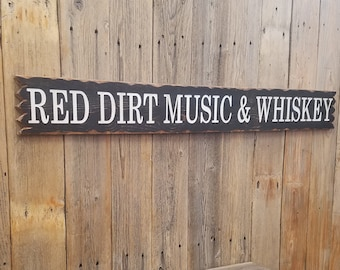 Red Dirt Music & Whiskey/Décor/ Bar/Rustic/Carved/Wood/Sign/Country Music/Man Cave/Gift/Drinking/Saloon/Western/Oklahoma/Texas