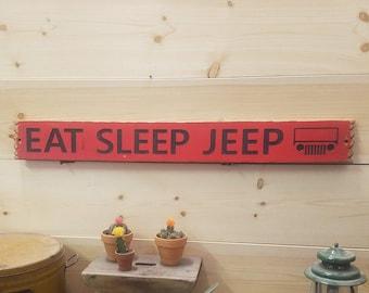 Jeep Sign/Cabin sign/EAT SLEEP JEEP /Muddin'/Man Cave/Cabin decor/Home decor/Gift for him/Jeeping/Muddin'