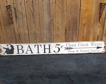 BATH 5 Cents Clean Creek Water, Cowgirl in Tub Rustic Wood Sign, Bath decor, Western decor, Cowboy decor, Cowgirls, Free Shipping