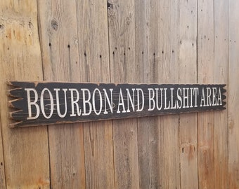 BOURBON And BULLSHIT Area/Rustic/Carved/Wood/Sign/Man Cave/Porch/décor/Patio/Garage/BBQ/Bar