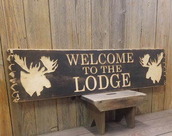 WELCOME to the LODGE Rustic Carved Wood Sign, Cabin décor,  Home décor, Lodge décor, Ranch décor, Moose, Hunting Lodge, Free Shipping