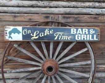 On Lake Time Bar & Grill Rustic Wood Sign Cabin Lodge Beer Drinking Tavern Vintage Distressed Fishing Restaurant Free Shipping
