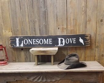 LONESOME DOVE/Sign/Rustic/Wood/Western/décor/Cowboy/Robert Duval/Old West/Western Movies/Ranch/Cowgirl/Gus