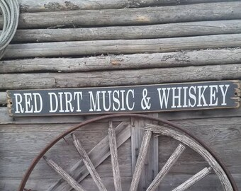 Red Dirt Music & Whiskey/Decor/ Bar/ Rustic Wood Sign/Country Music/Man Cave/Gift/Drinking/Saloon/Western/Oklahoma/Texas