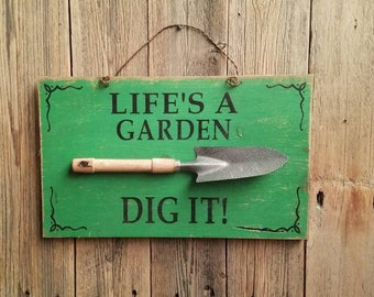 LIFE is a GARDEN Dig It/Rustic/Wood/Sign/Potting Shed/Green House/Decor/Potting Bench