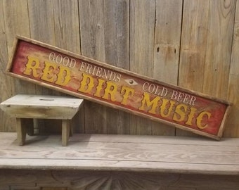 RED DIRT MUSIC/ Rustic Wood Sign, Western decor, Ranch sign, Bar, Tavern, Man Cave, Bunk House, Barn