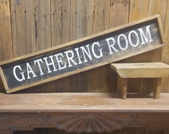GATHERING ROOM Framed Rustic Wood Sign,Kitchen,Dining Room,Home decor,Family Room,Rustic Farmhouse,Large sign, Free Shipping