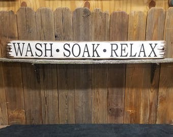 WASH SOAK RELAX Rustic Wood Sign/Bathroom/Cabin/Lodge/Spa/Farmhouse/Hot tub/Bath/Free Shipping
