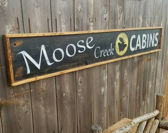 XL-Moose Creek Cabins/Distressed /Handmade wood sign/Extra Large/Lodge/Rustic/Free Ship