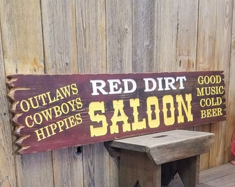 RED DIRT SALOON/Carved/Rustic/Wood/Sign/Western/décor/Ranch/Old West/Bar/Tavern/Man Cave/Bunk House/Barn/Music/Oklahoma/Texas