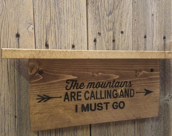 Wooden Shelves, The Mountains Are Calling  Wood Shelf, Engraved Wall Hanging, Rustic Wood Shelves, Outdoors, Cabin décor, Lodge décor