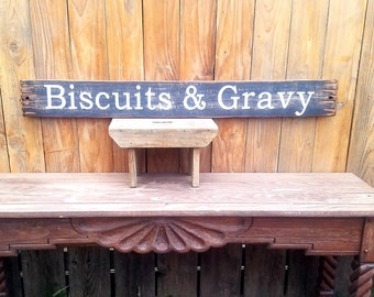 Biscuits & Gravy Rustic Wood Sign/Cafe/Kitchen/Restaurant/Home decor/Farm House Style/Free Shipping