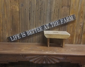 Life is Better at the Farm/Farmhouse/Rustic/Wood/Sign/Decor/Barn