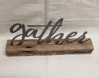 Farm house sign, Family sign, Metal GATHER on wood block, Home decor, Mantel decor, Shelf sitter, Free Shipping