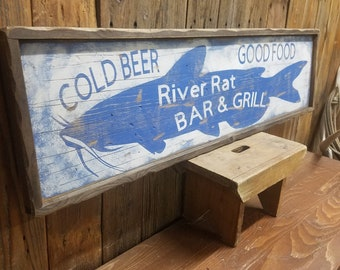 River sign/River Rat Bar & Grill Cold Beer Good Food Rustic Wood Sign/Catfish/Cabin decor/Lodge/Fishing/Marina/Boat Dock/Restaurant/Bar