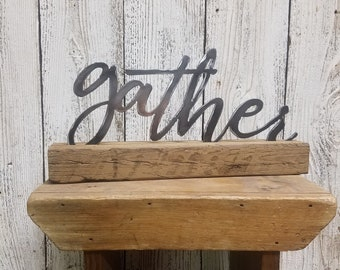 Farmhouse style, Family, Metal GATHER on wood block, Home sign, Mantel, Shelf sitter,Wall hanging, Free Shipping