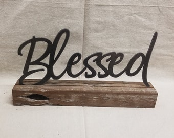 Farm house sign, Family sign, Metal BLESSED on wood block, Home decor, Mantel decor, Shelf sitter, Free Shipping