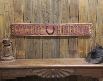 COWBOY HIDEOUT Rustic Wood Sign, Western decor, Ranch sign, Old West, Bar, Tavern, Man Cave, Bunk House, Horse Shoe