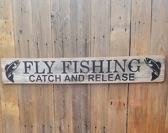 FLY FISHING Catch and Release/Carved/Rustic/Wood/Sign/Cabin/Lodge/Décor/Trout/River/Colorado/Montana/Mountains