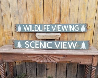 WildLife Viewing and Scenic Views /Set of Two/wood signs/Porch/Home/Cabin/Gift/decor/Lodge
