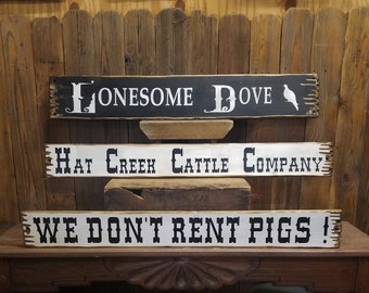 Lonesome Dove/Hat Creek Cattle Co/We Don't Rent Pigs/Set of 3 Signs/Western decor/Cowboy sign/Ranch decor/Old West decor/Ranch decor
