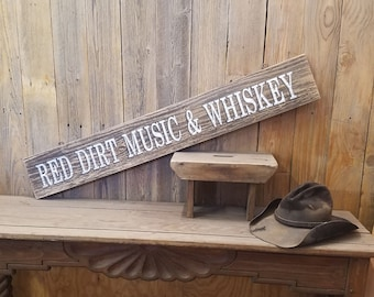 Red Dirt Music & Whiskey/Rustic/Wood/Sign/Oklahoma/Texas/Western/Décor/Man Cave/Bar/Country/Saloon