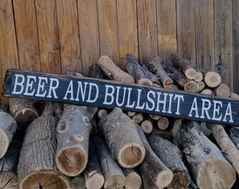 BEER And BULLSHIT Area/Rustic/Wood/Sign/Man Cave/Porch/decor/Patio/Garage/BBQ