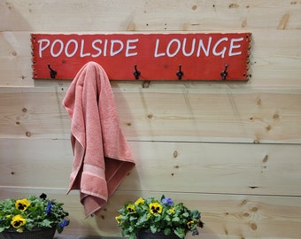 POOLSIDE LOUNGE Towel Rack, Rustic Carved Wood Sign, Swimming Pool, Hooks, Pool House, Patio, Deck Décor